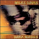 Discografía de Miles Davis: Dark Magus