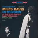 Discografía de Miles Davis: In Person Friday Night at the Blackhawk, Vol. 1