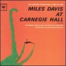 Discografía de Miles Davis: Miles Davis at Carnegie Hall: Complete
