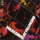 Discografía de Miles Davis: Miles Davis at Fillmore: Live at the Fillmore East