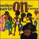 Discografía de Miles Davis: On the Corner