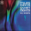 Discografía de Miles Davis: Quiet Nights
