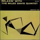 Discografía de Miles Davis: Relaxin' with the Miles Davis Quintet