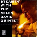 Discografía de Miles Davis: Steamin' with the Miles Davis Quintet (Remastered)