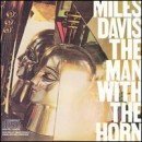 Discografía de Miles Davis: The Man with the Horn