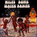 Discografía de Miles Davis: Water Babies