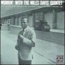 Discografía de Miles Davis: Workin' with the Miles Davis Quintet