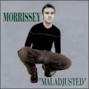 Discografía de Morrissey: Maladjusted