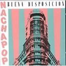 Nacha Pop - Buena disposición