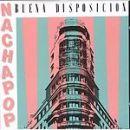 Discografía de Nacha Pop: Buena disposición