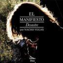 Nacho Vegas: álbum El manifiesto desastre
