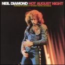 Discografía de Neil Diamond: Hot August Night