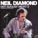 Discografía de Neil Diamond: Hot August Night II