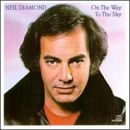 Discografía de Neil Diamond: On the Way to the Sky