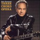 Discografía de Neil Diamond: Three Chord Opera