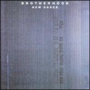 New Order: álbum Brotherhood