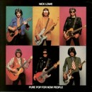 Discografía de Nick Lowe: Pure Pop for Now People