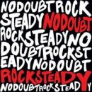 Discograf�a de No Doubt: Rock Steady