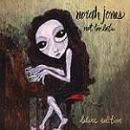 Norah Jones: álbum Not too late (Edición de Lujo)