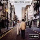 Discografía de Oasis: (What's The Story) Morning Glory?