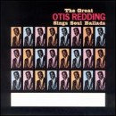 Otis Redding: álbum The Great Otis Redding Sings Soul Ballads