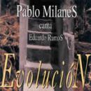 Discografía de Pablo Milanés: Evolución