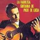 Discografía de Paco de Lucía: La Fabulosa Guitarra de Paco de Lucía