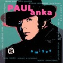 Discografía de Paul Anka: Amigos