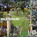 Discografía de Paul Weller: 22 Dreams