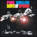 Discografía de Paul Weller: Days of Speed