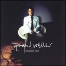 Paul Weller - Studio 150