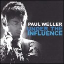 Discografía de Paul Weller: Under the Influence