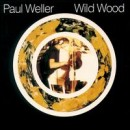 Discografía de Paul Weller: Wild Wood