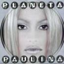 Paulina Rubio: álbum Planeta Paulina