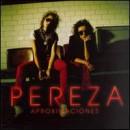 Discografía de Pereza: Aproximaciones