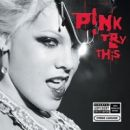 Discografía de Pink: Try This