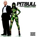 Discografía de Pitbull: Rebelution