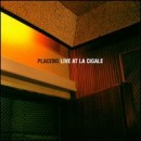 Discograf�a de Placebo: Live at La Cigale