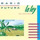Radio Futura: álbum La ley del desierto, la ley del mar
