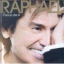 Discografía de Raphael: Cerca de ti