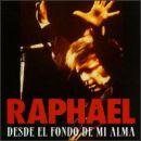 Discografía de Raphael: Desde El Fondo De Mi Alma