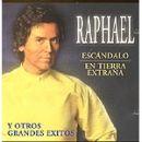 Discografía de Raphael: Escándalo y otros Grandes Éxitos