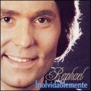 Discografía de Raphael: Inolvidablemente