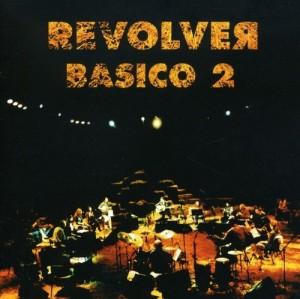 Discografía de Revólver: Básico 2