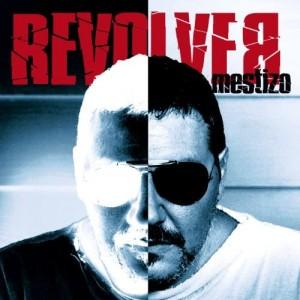 Discografía de Revólver: Mestizo