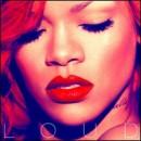 Discografía de Rihanna: Loud