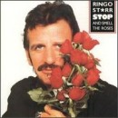 Discografía de Ringo Starr: Stop and Smell the Roses