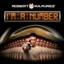 Robert Ramírez: álbum I´m A Number