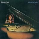 Discografía de Roberta Flack: Killing Me Softly