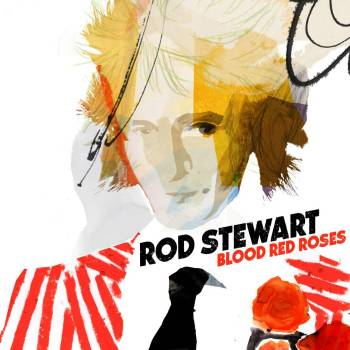 Blood Red Roses | Rod Stewart